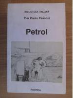 Pier Paolo Pasolini - Petrol