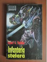 Robert A. Heinlein - Infanteria stelara