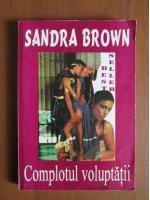 Anticariat: Sandra Brown - Complotul voluptatii