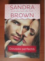 Sandra Brown - Dovada perfecta