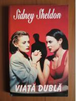 Sidney Sheldon - Viata dubla