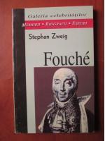 Anticariat: Stephan Zweig - Fouche