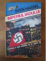 Anticariat: Sven Hassel - Imperiul iadului