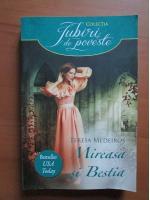 Teresa Medeiros - Mireasa si Bestia