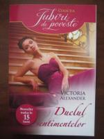 Victoria Alexander - Duelul sentimentelor