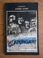 Anticariat: Andre Kaspi - Watergate