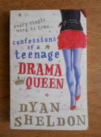 Dyan Sheldon - Confessions of a teenage drama queen