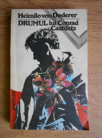 Heimito von Doderer - Drumul lui Conrad Castiletz