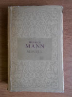 Anticariat: Heinrich Mann - Supusul