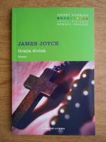 James Joyce - Gratia divina