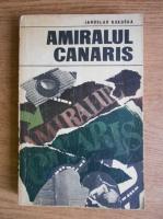 Anticariat: Jaroslav Kokoska - Amiralul Canaris