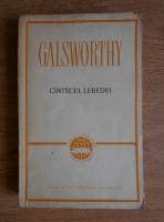 John Galsworthy - Cantecul lebedei