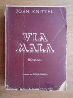 John Knittel - Via Mala (1944)