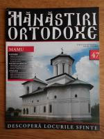 Anticariat: Manastiri Ortodoxe (nr. 47, 2010)