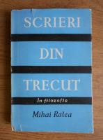 Anticariat: Mihai Ralea - Scrieri din trecut