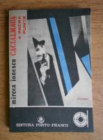 Anticariat: Mircea Ionescu - Cacialmaua. A patra punte (volumul 1)