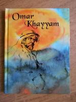 Omar Khayyam - Rubaiate. Robaiates (editie bilingva romana si franceza)