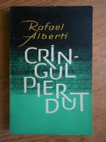 Rafael Alberti - Cringul pierdut