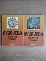 Raza Kapoor - Ayurveda. Tratat de terapie (2 volume)