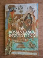 Anticariat: Silvestru Boatca, George Sovu - De romaneasca invatatura