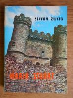 Anticariat: Stefan Zweig - Maria Stuart