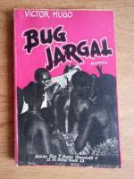 Anticariat: Victor Hugo - Bug-Jargal (editie veche)