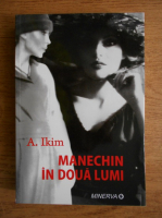 Anticariat: Adriana Ikim - Manechin in doua lumi