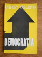 Anthony Arblaster - Democratia
