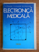 Anticariat: Anton Policec - Electronica medicala