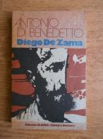 Anticariat: Antonio di Benedetto - Diego de Zama