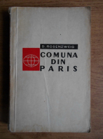 Anticariat: D. Rosenzweig - Comuna din Paris