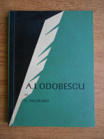 Dan Pacurariu - A. I. Odobescu