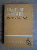 Anticariat: Dimitrie Anghel - In gradina