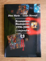 Anticariat: Dinu Marin, Cezar Mereuta - Economia Romaniei 1990-2000. Compendiu