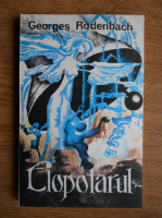 Georges Rodenbach - Clopotarul