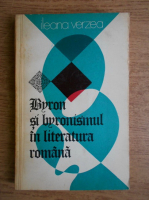 Anticariat: Ileana Verzea - Byron si byronismul in literatura romana