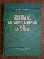 Ilie Mindru - Chimia macromoleculelor si a coloizilor