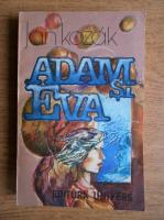 Anticariat: Jan Kozak - Adam si Eva
