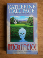 Anticariat: Katherine Hall Page - The body in the bog