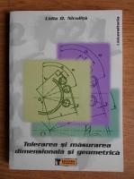 Anticariat: Lidia D. Niculita - Tolerarea si masurarea dimensionala si geometrica