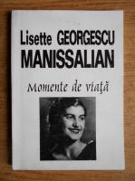 Lisette Georgescu Manissalian - Momente de viata