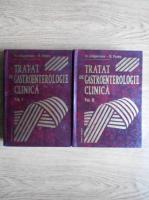 Anticariat: M. Grigorescu, Ovidiu Pascu - Tratat de gastroenterologie clinica (2 volume)