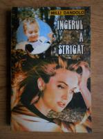 Anticariat: Milli Dandolo - Ingerul a strigat