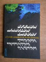 Anticariat: Steaua marilor lacuri, 45 de poeti canadieni de limba franceza