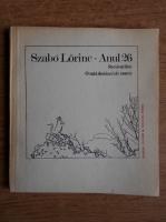 Anticariat: Szabo Lorinc - Anul 26, recviem liric. O suta douazeci de sonete