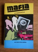 Anticariat: V. P. Borovicka - Mafia