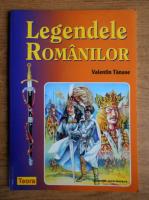 Anticariat: Valentin Tanase - Legendele romanilor
