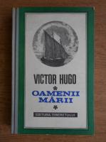 Anticariat: Victor Hugo - Oamenii marii