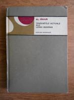 Anticariat: Al. Graur - Tendintele actuale ale limbii romane