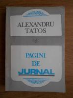 Anticariat: Alexandru Tatos - Pagini de jurnal